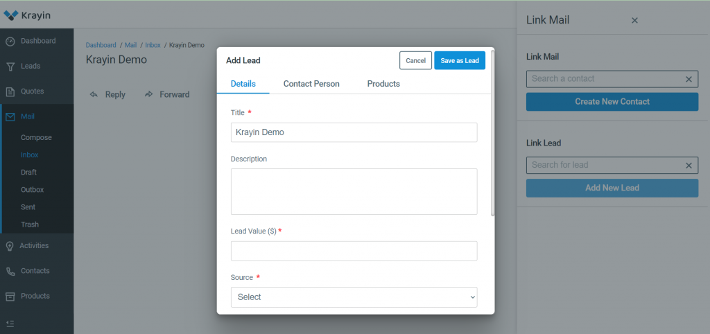 When you click on Add New Lead button, then you will find three sections- Details, Contact Person, Products.